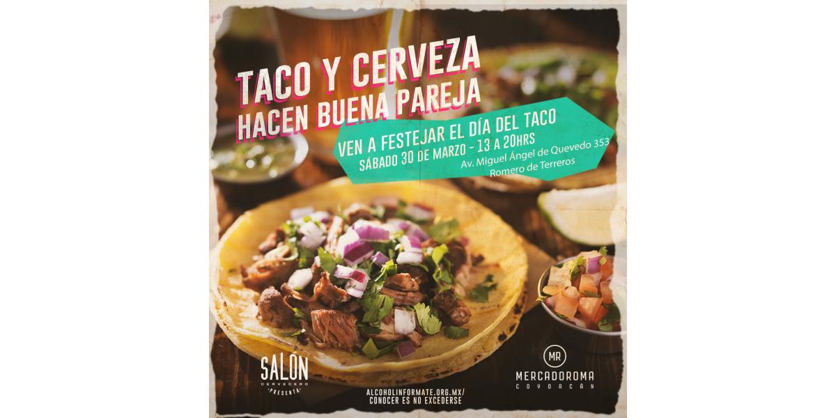 ¡MercadoRoma y Salón Cervecero festejan el Día del Taco en sus dos sucursales! |